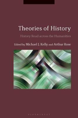 Theories of History - Michael J. Kelly