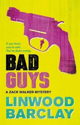Bad Guys - Linwood Barclay