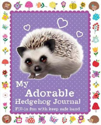 My Adorable Hedgehog Journal - Scholastic