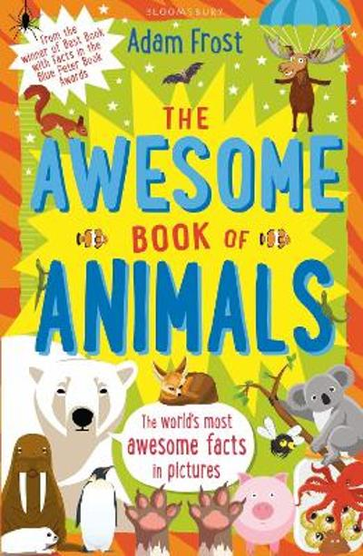 The Awesome Book of Animals - Adam Frost