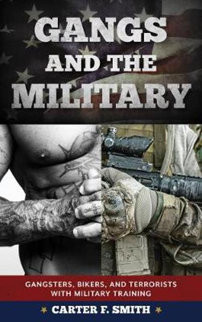 Gangs and the Military - Carter F. Smith