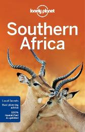 Lonely Planet Southern Africa - Lonely Planet Anthony Ham James Bainbridge Lucy Corne Mary Fitzpatrick Trent Holden Brendan Sainsbury