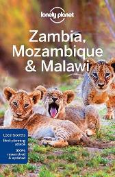 Lonely Planet Zambia, Mozambique & Malawi - Lonely Planet Mary Fitzpatrick James Bainbridge Trent Holden Brendan Sainsbury