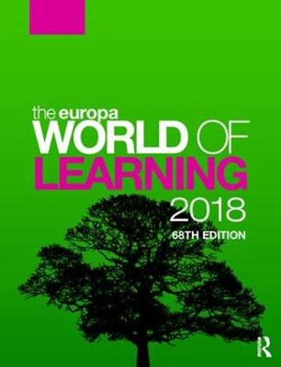 The Europa World of Learning 2018 - Europa Publications