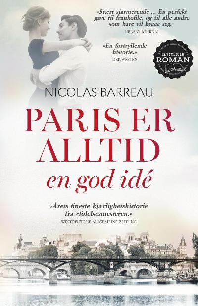 Paris er alltid en god idé - Nicolas Barreau