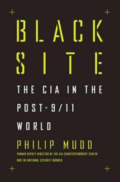Black Site - Philip Mudd