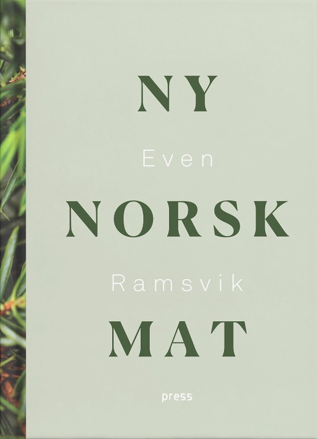 Ny norsk mat - Even Ramsvik