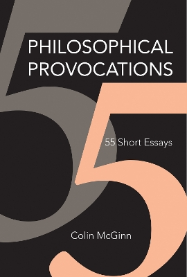 Philosophical Provocations - Colin McGinn