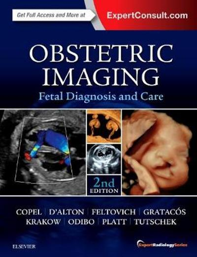 Obstetric Imaging: Fetal Diagnosis and Care - Joshua Copel