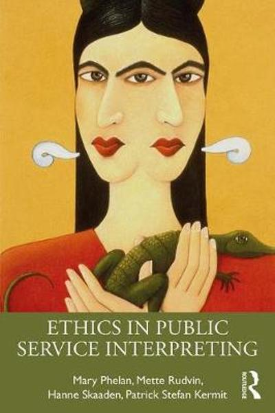 Ethics in Public Service Interpreting - Mary Phelan