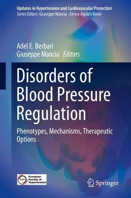 Disorders of Blood Pressure Regulation - Adel E. Berbari