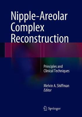Nipple-Areolar Complex Reconstruction - Melvin A. Shiffman
