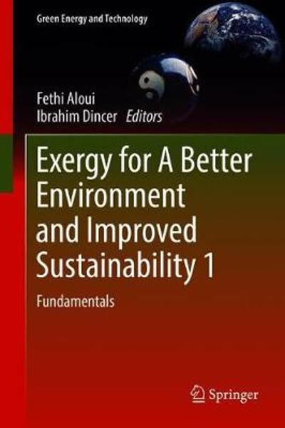 Exergy for A Better Environment and Improved Sustainability 1 - Fethi Aloui