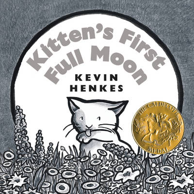 Kitten's First Full Moon Board Book - Kevin Henkes