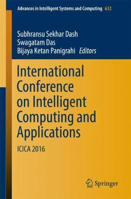 International Conference on Intelligent Computing and Applications - Subhransu Sekhar Dash