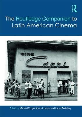 The Routledge Companion to Latin American Cinema - Marvin D'Lugo