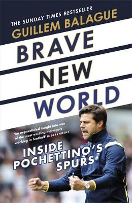 Brave New World - Guillem Balague