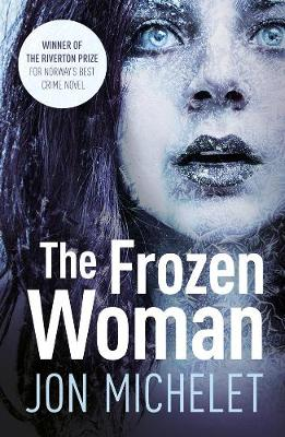 The Frozen Woman - Jon Michelet