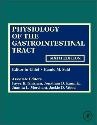 Physiology of the Gastrointestinal Tract - Hamid M. Said