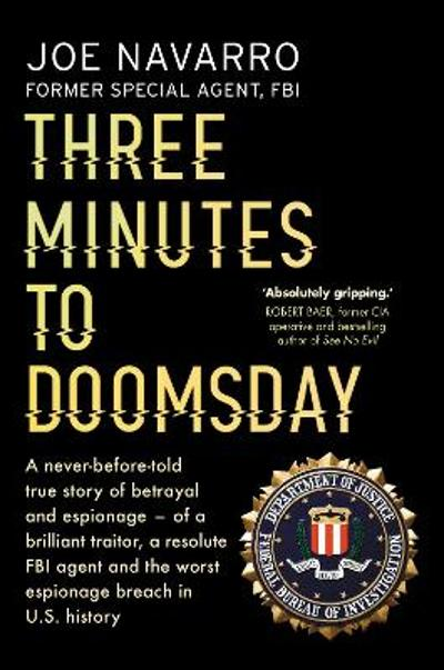 Three Minutes to Doomsday - Joe Navarro