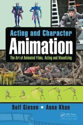 Acting and Character Animation - Rolf Giesen