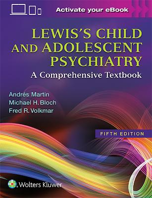 Lewis's Child and Adolescent Psychiatry - Andres Martin