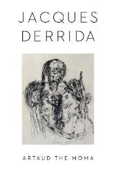 Artaud the Moma - Jacques Derrida