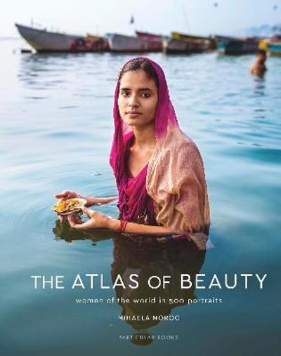 The Atlas of Beauty - Mihaela Noroc