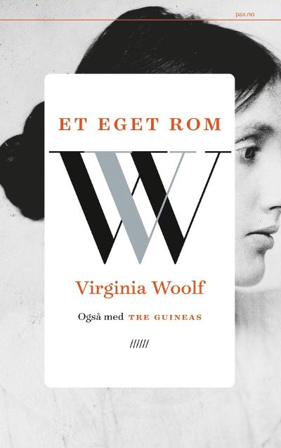 Et eget rom ; Tre guineas - Virginia Woolf
