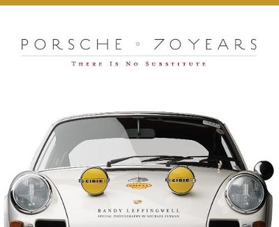 Porsche 70 Years - Randy Leffingwell