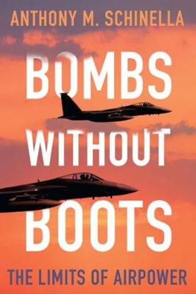 Bombs without Boots - Anthony M. Schinella