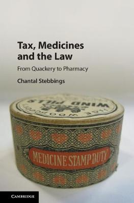 Tax, Medicines and the Law - Chantal Stebbings