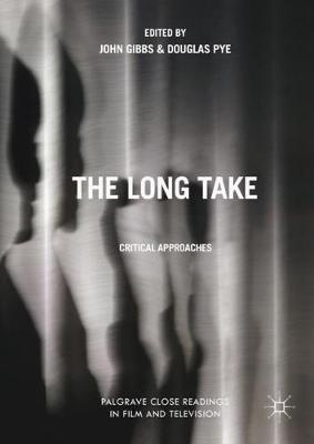 The Long Take - John Gibbs