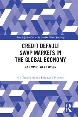 Credit Default Swap Markets in the Global Economy - Go Tamakoshi