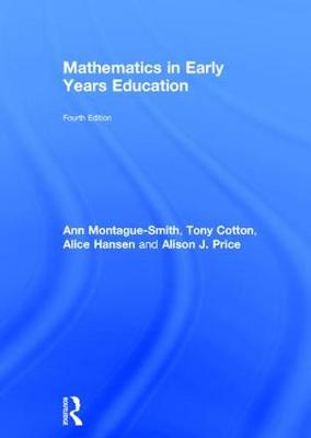 Mathematics in Early Years Education - Ann Montague-Smith