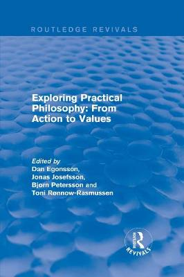 Exploring Practical Philosophy: From Action to Values - Dr. Dan Egonsson
