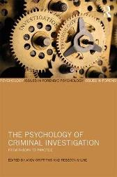 The Psychology of Criminal Investigation - Andy Griffiths Rebecca Milne