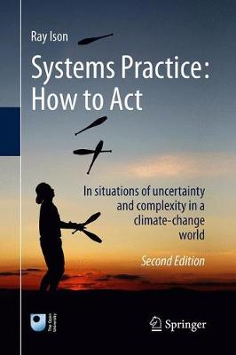 Systems Practice: How to Act - Ray Ison