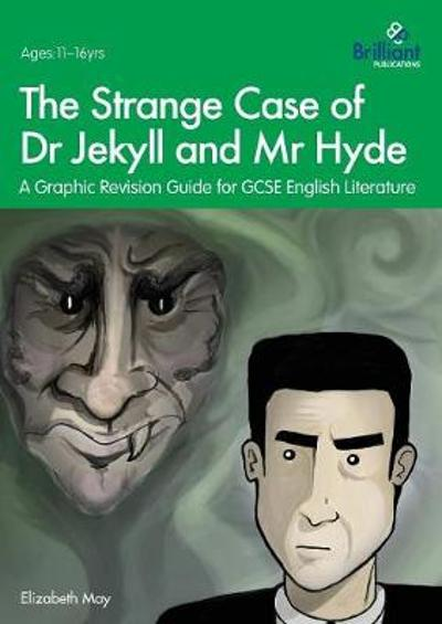 The Strange Case of Dr Jekyll and Mr Hyde - Elizabeth May