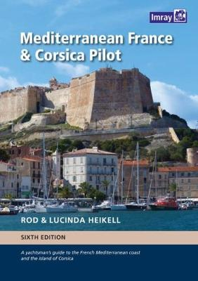 Mediterranean France and Corsica Pilot - Rod Heikell