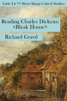 Reading Charles Dickens - Richard Gravil
