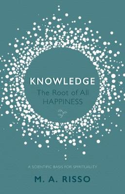 Knowledge: The Root of All Happiness -