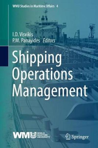Shipping Operations Management - Ilias D. Visvikis