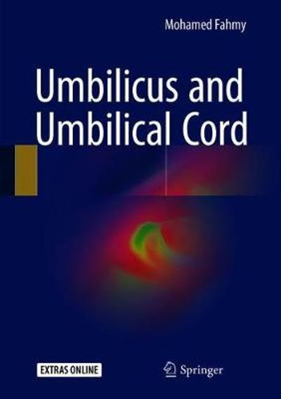 Umbilicus and Umbilical Cord - Mohamed Fahmy