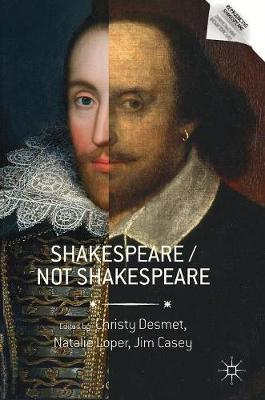 Shakespeare / Not Shakespeare - Christy Desmet