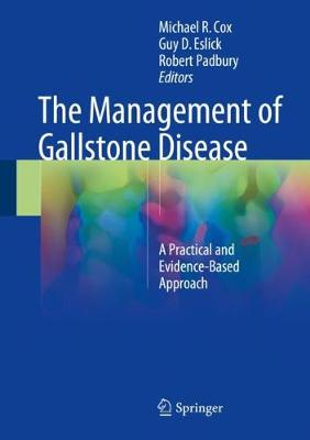 The Management of Gallstone Disease - Guy D. Eslick