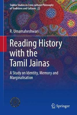 Reading History with the Tamil Jainas - R. Umamaheshwari