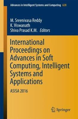 International Proceedings on Advances in Soft Computing, Intelligent Systems and Applications - M. Sreenivasa Reddy