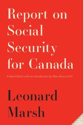 Report on Social Security for Canada - Leonard Marsh