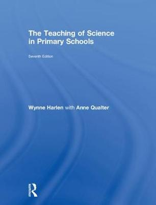The Teaching of Science in Primary Schools - Wynne Harlen